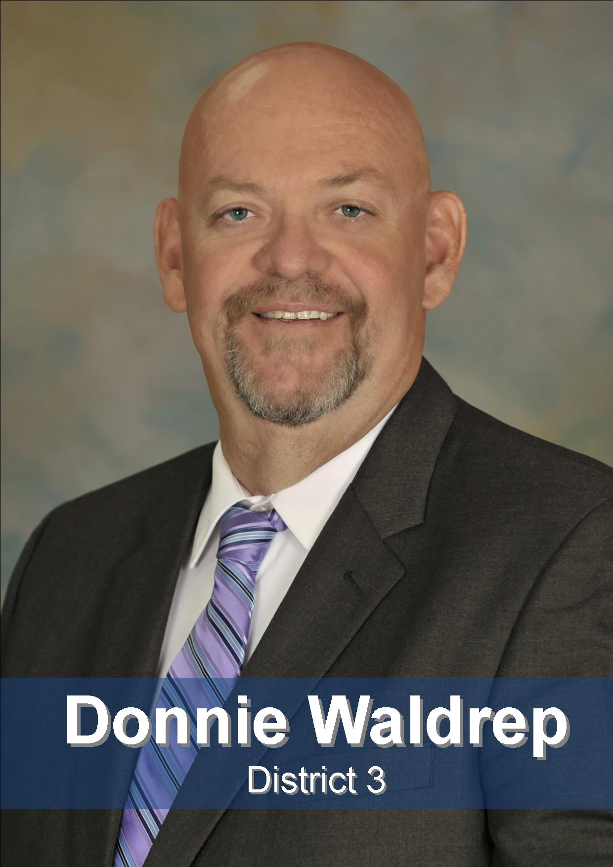 Donnie Waldrep - Board Member - District 3