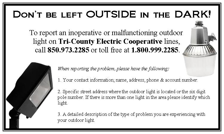 To Report a Malfunctioning Light, Please Call 850-973-2285 or 1-800-999-2285